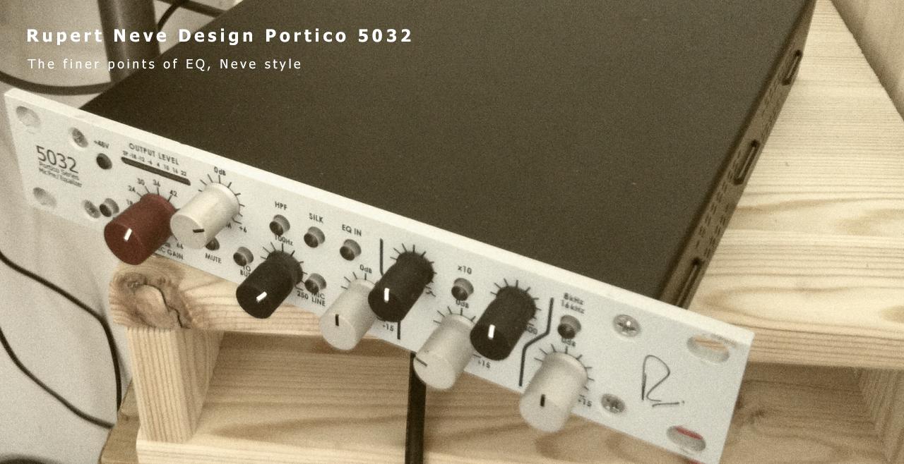 Rupert Neve Design Portico 5032 More4