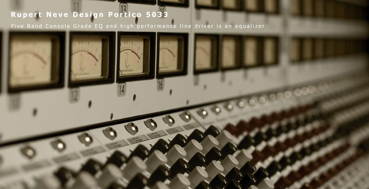 Rupert Neve Design Portico 5033 More