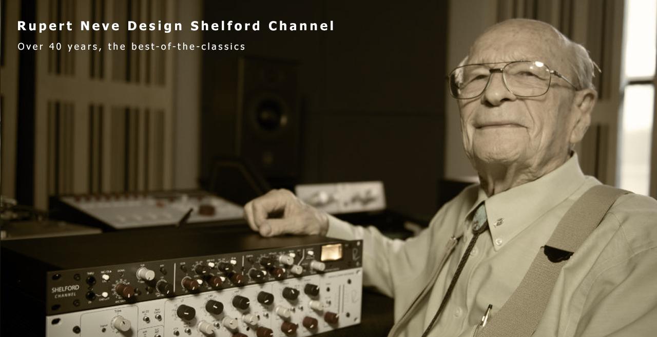 Rupert Neve Design Shelford Channel Content