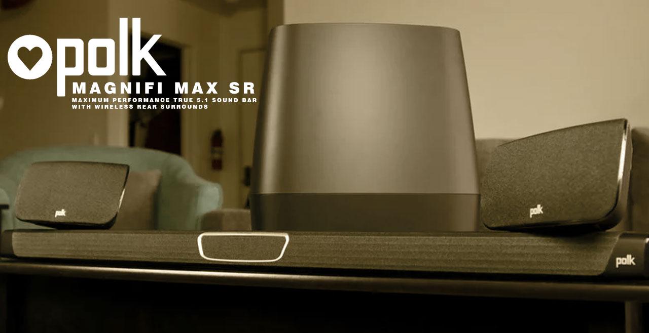 POLK Audio Magnifi MAX SR Content